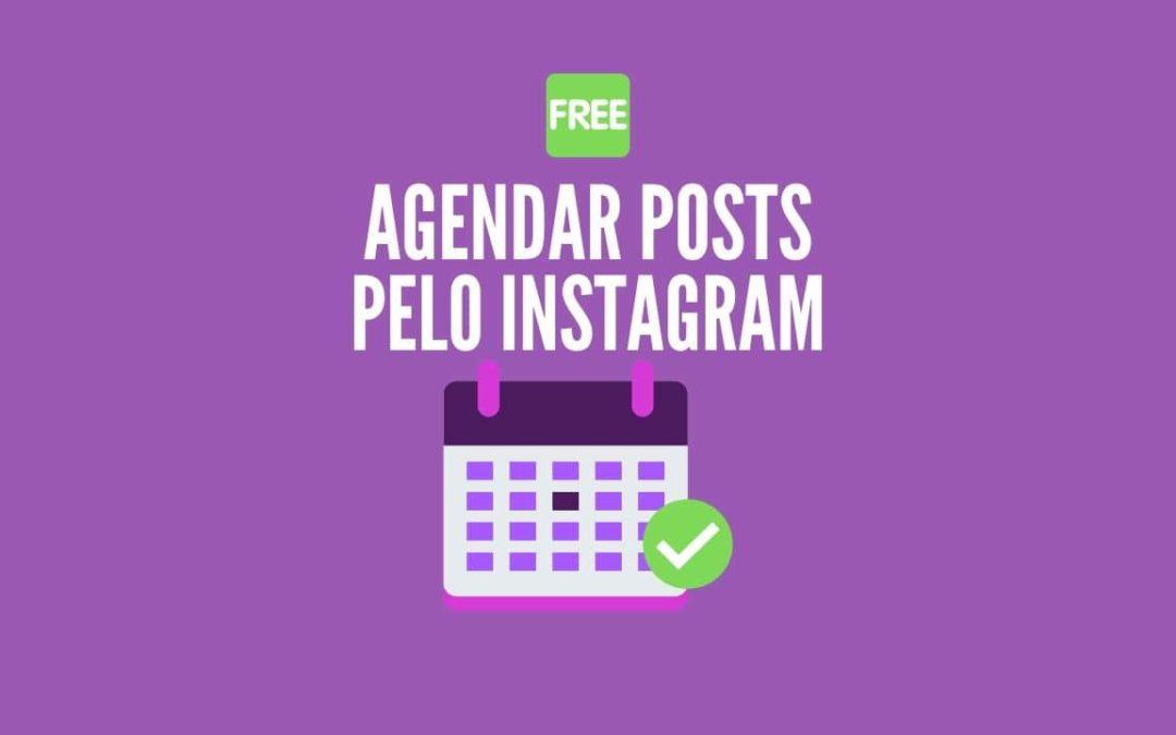 Agendar Posts para Instagram sem Precisar de Aplicativos