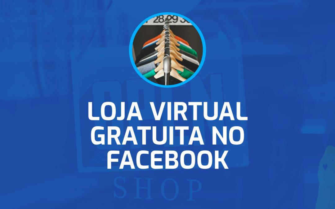 Como Criar uma Loja Virtual de Graça no Facebook